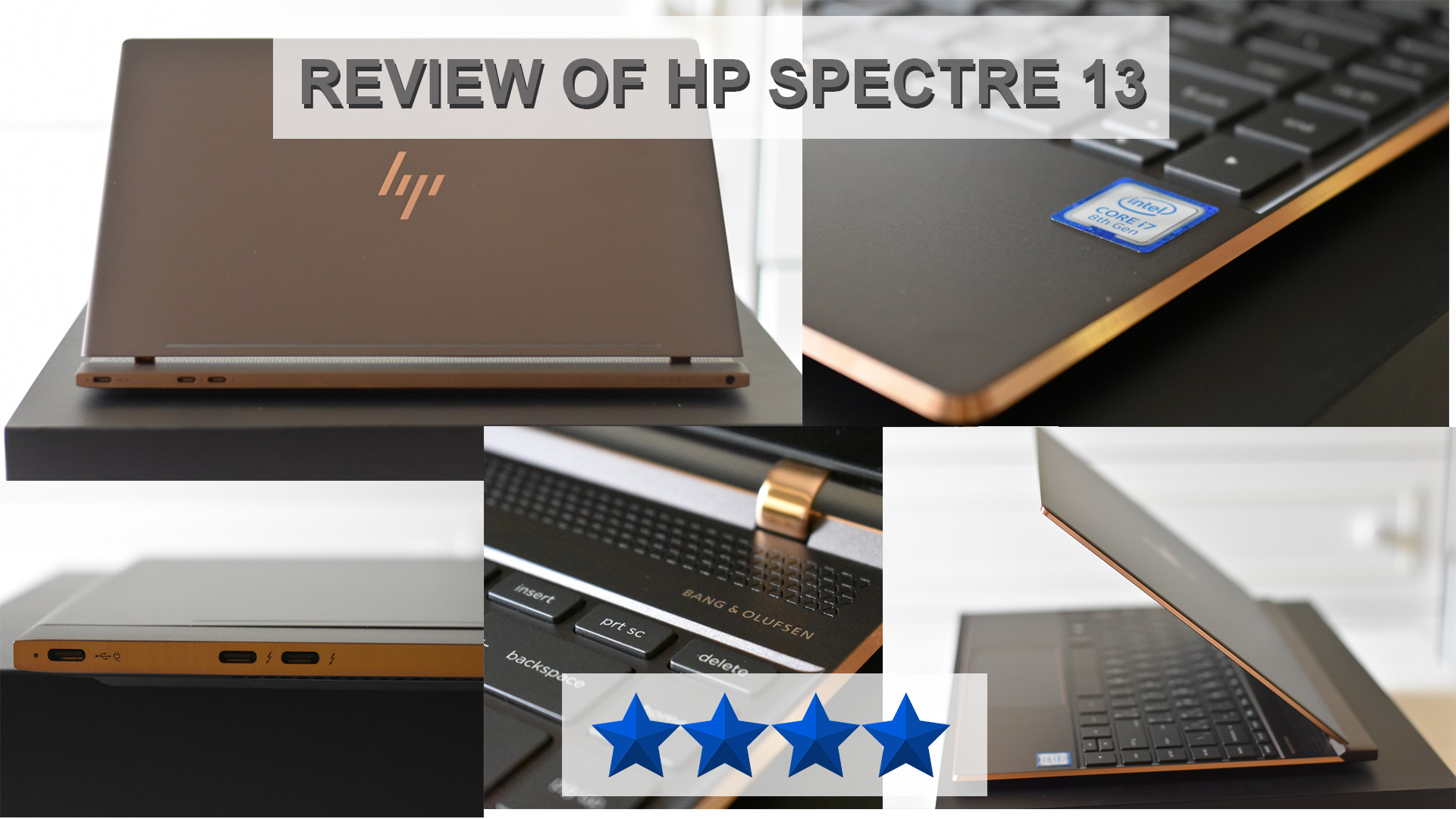 Review of HP Spectre 13 (Intel 8th Gen, 8 GB RAM with 512GB SSD)