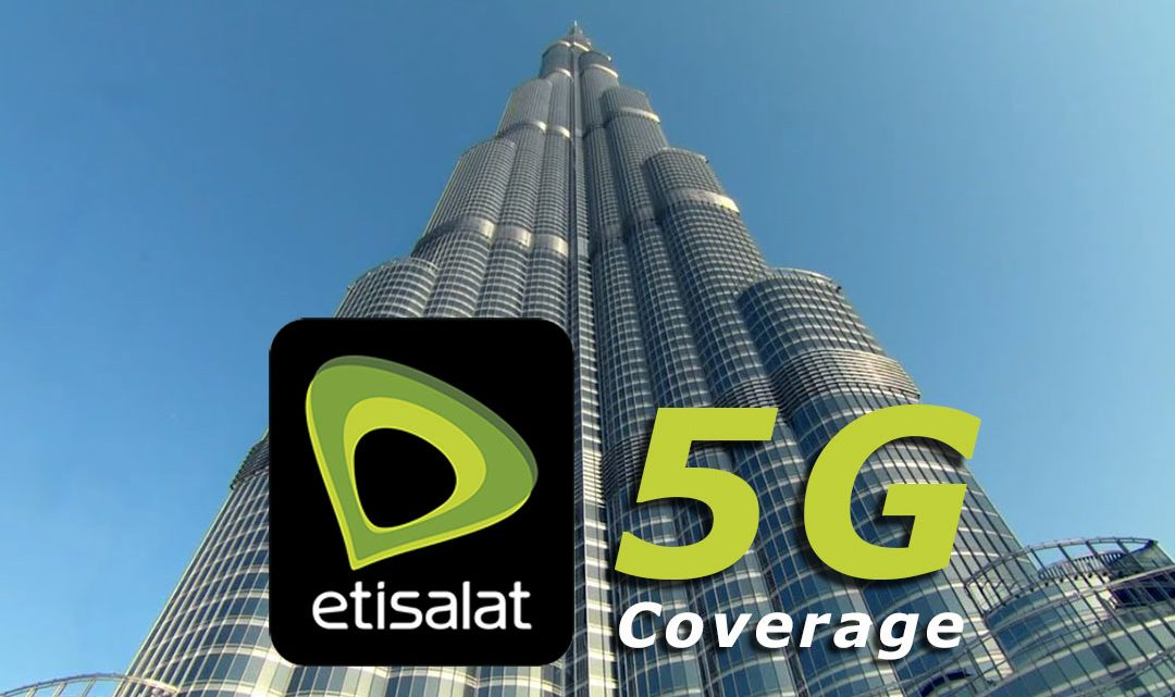Etisalat 5G coverage in the world's tallest and iconic tower 'Burj Khalifa'