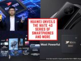 Huawei unveils the Mate 40 Series of smartphones and more