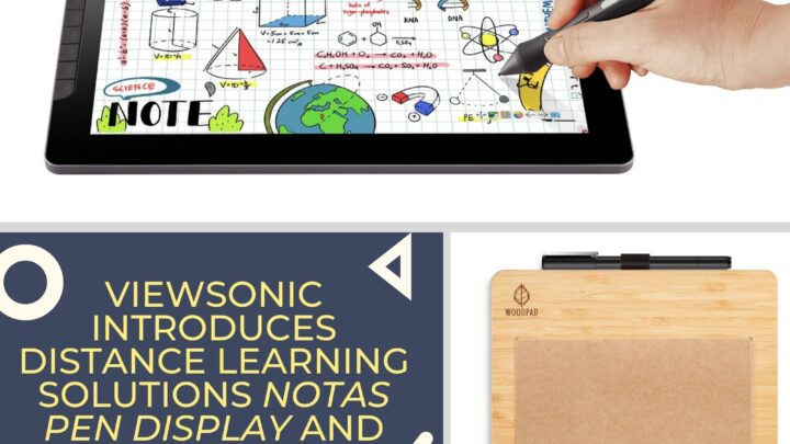 ViewSonic Introduces Distance Learning Solutions Notas Pen Display and WoodPad Paper