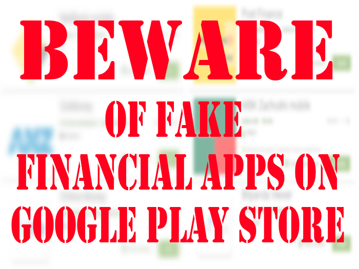 Beware of Fake Financial Apps on Google Store