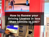 How to Renew your Driving License in less than 10mins in UAE
