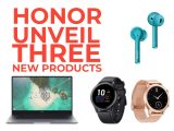 Honor launch_ 3 Products