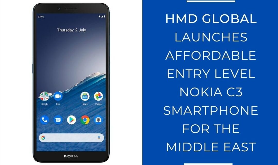 HMD Global Launches Affordable Entry Level Nokia C3 Smartphone For The Middle East