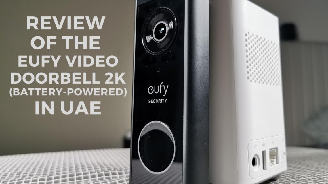 Review of the Eufy Video Doorbell 2K (Battery-Powered) in UAE