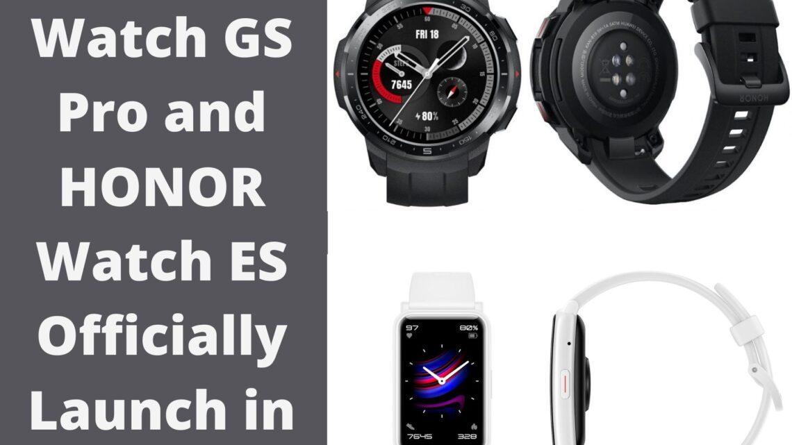 HONOR Watch GS Pro and HONOR Watch ES Officially Launch in UAE